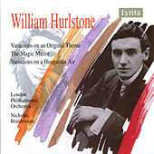 Play & Download William Hurlstone: Orchestral Works by London Philharmonic Orchestra | Napster