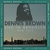 Live In Brooklyn, NY 1987 by Dennis Brown