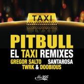 El Taxi (Remixes) by Pitbull