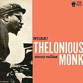 Play & Download Work! by Thelonious Monk   Napster