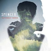 Play & Download Saturday Shoes by Spencer | Napster