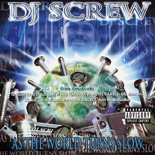 Play & Download As the World Turns Slow by DJ Screw | Napster