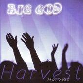 Play & Download Big God by Harvest | Napster