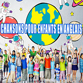Play & Download Chansons pour enfants en anglais by Various Artists | Napster