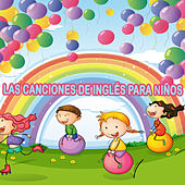 Play & Download Las canciones de Inglés para niños by Various Artists | Napster