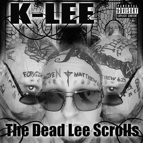 Play & Download The Dead Lee Scrolls by K-Lee | Napster