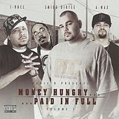 Play & Download Money Hungry Paid in Full by Various Artists | Napster