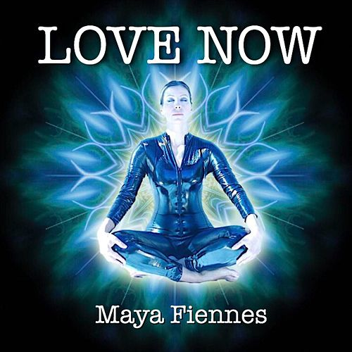 Play & Download Love Now by Maya Fiennes | Napster