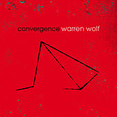 Play & Download Convergence by Warren Wolf | Napster