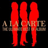 The Ultimate Best of Album by A La Carte