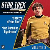 Play & Download Star Trek: The Original Series 3: Spectre of the Gun / The Paradise Syndrome (Television Soundtrack) by Various Artists | Napster