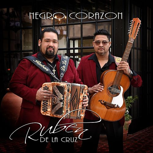 Play & Download Negro Corazon by Ruben De La Cruz | Napster