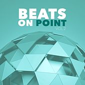 Beats On Point, Vol. 2 by Various Artists