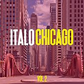Italo Chicago, Vol. 2 by Various Artists