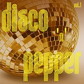 Play & Download Disco 'n' Pepper, Vol. 1 by Various Artists | Napster