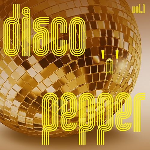 Disco 'n' Pepper, Vol. 1 by Various Artists