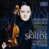 Play & Download Sibelius & Nielsen: Violin Works by Baiba Skride | Napster