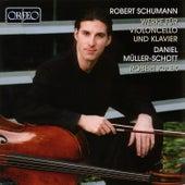 Play & Download Schumann: Werke für Violoncello und Klavier by Daniel Müller-Schott | Napster