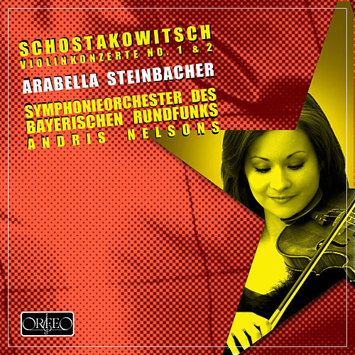 Play & Download Shostakovich: Violin Concertos Nos. 1 & 2 by Arabella Steinbacher | Napster