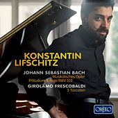 Play & Download J.S. Bach: Musikalisches Opfer, Op. 6, BWV 1079 (Arr. for Piano) by Konstantin Lifschitz | Napster