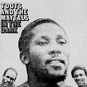 In The Dark von Toots and the Maytals