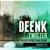 Play & Download Twister (Discosynthetique Remix) by Deenk | Napster