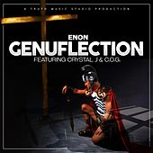 Play & Download Genuflection (feat. Crystal J & C.O.G.) by Enon | Napster