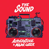 Play & Download The Sound (feat. Major Lazer) by Autoerotique | Napster