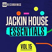 Play & Download Jackin House Essentials, Vol. 15 - EP by Various Artists | Napster