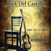 Play & Download Dear Sir or Madam by Rick Del Castillo | Napster