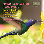 Play & Download French & Brazilian Piano Music by Elizabeth Powell | Napster