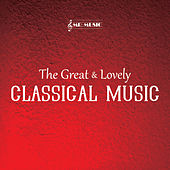 Play & Download The Great & Lovely Classical Music by Mr. Music | Napster