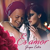 Play & Download Es Amor by Grupo Extra  | Napster