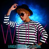 Play & Download Work by Vanda May | Napster