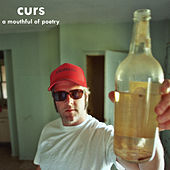 Play & Download A Mouthful of Poetry by The Curs | Napster