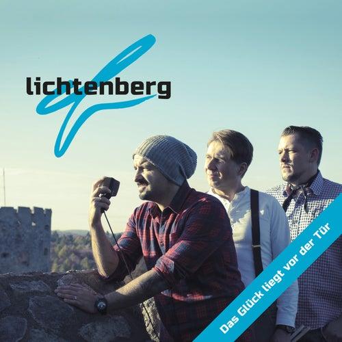 Play & Download Das Glück liegt vor der Tür by Lichtenberg | Napster