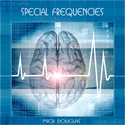 Play & Download Special Frequencies by Mick Douglas | Napster