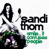 Play & Download Smile...It Confuses People by Sandi Thom | Napster