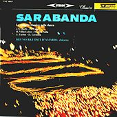 Play & Download Sarabanda (La chitarra classica nella danza) by Bruno Battisti D'Amario | Napster