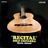 Play & Download Recital solo chitarra by Mario Jalenti | Napster