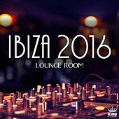 Play & Download Ibiza 2016: Lounge Room by Various Artists | Napster
