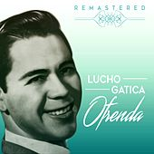 Play & Download Ofrenda by Lucho Gatica | Napster