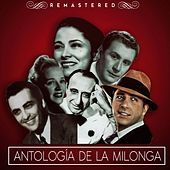 Play & Download Antología de la milonga by Various Artists | Napster