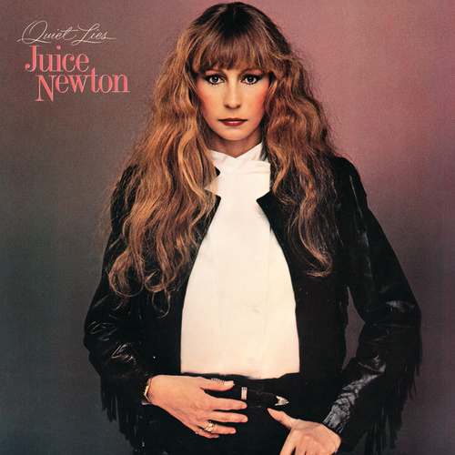 Quiet Lies by Juice Newton