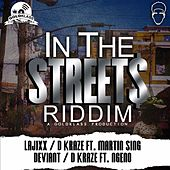 Play & Download In The Streets Riddim by Various Artists | Napster