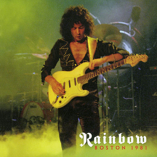 Play & Download Boston 1981 (Live) by Rainbow | Napster
