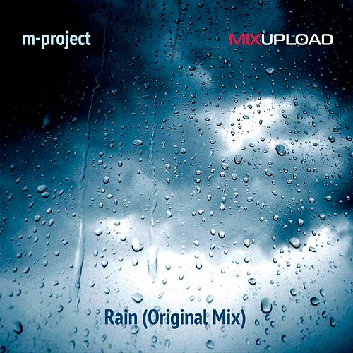 Play & Download Rain by A M Project | Napster