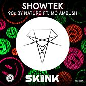 90s By Nature by Showtek