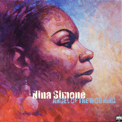 Angel Of The Morning by Nina Simone