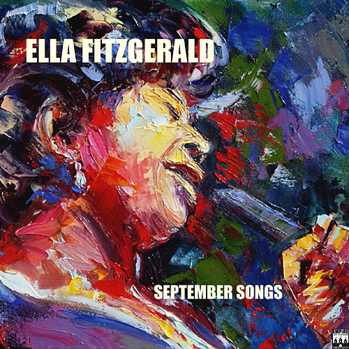 Play & Download September Song by Ella Fitzgerald | Napster